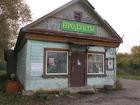 Свежее foto Коммерческая недвижимость Магазин в деревне Рахманово Егорьевского района 72386354 в Егорьевске