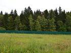 Новое изображение Разное Участок около леса, ПМЖ, новая Москва, озеро, река, монастырь 35622876 в Москве