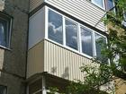 Просмотреть foto Ремонт, отделка Остекление балкона г, Орск 64981278 в Орске